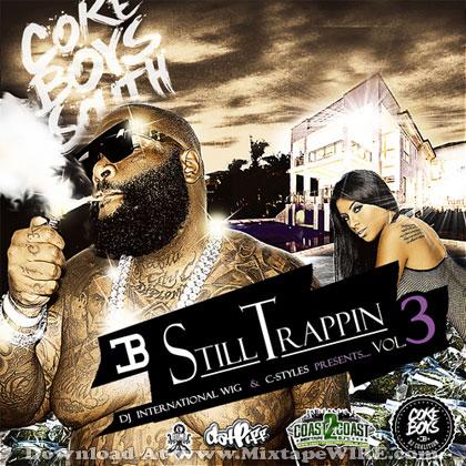 Still-Trappin-Vol-3