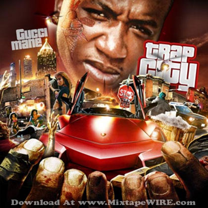 Gucci-Mane-Trap-City