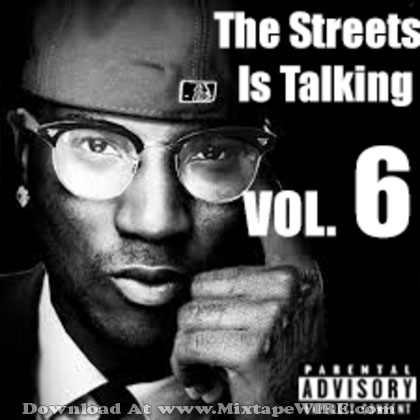 The-Streets-Is-Talking-Vol-6