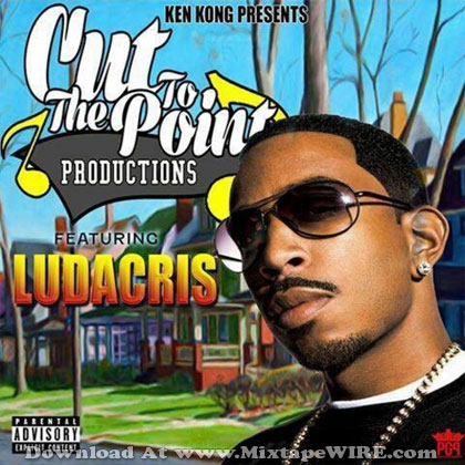 Ludacris-Cut-TO-The-Point