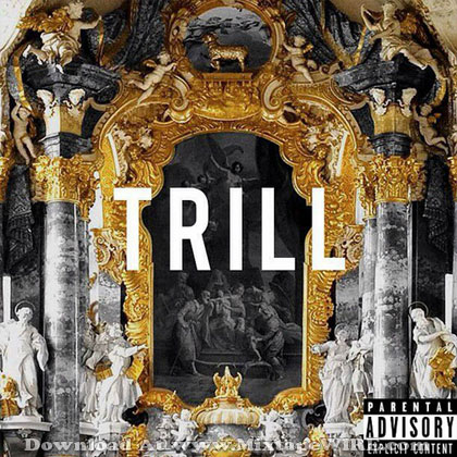Trill-Mixtape