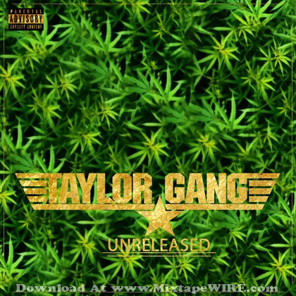 Taylor-Gang-Unreleased