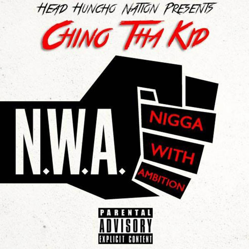 Chino_Tha_Kid_Nwa-mixtape-cover