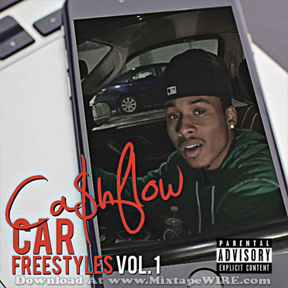 Cash-Flow-Car-Freestyles-Vol-1