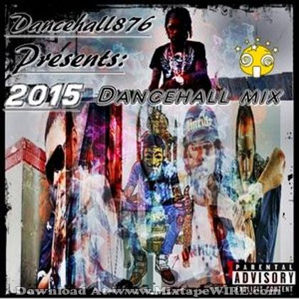 2015-DANCEHALL-MIX-HOTT