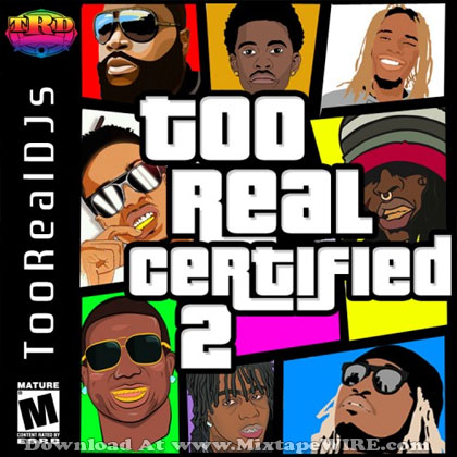 Too-Real-Certified-2