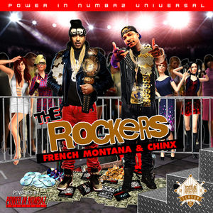 French_Montana_Chinx_The_Rockers-mixtape