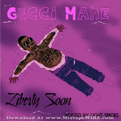 Gucci-Mane-Liberty-Soon