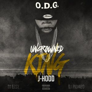 J-Hood_Uncrowned_King-mixtape