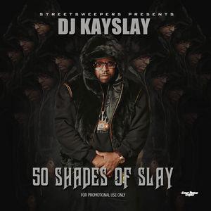 DJ_Kay_Slay_50_Shades_Of_Slay-mixtape
