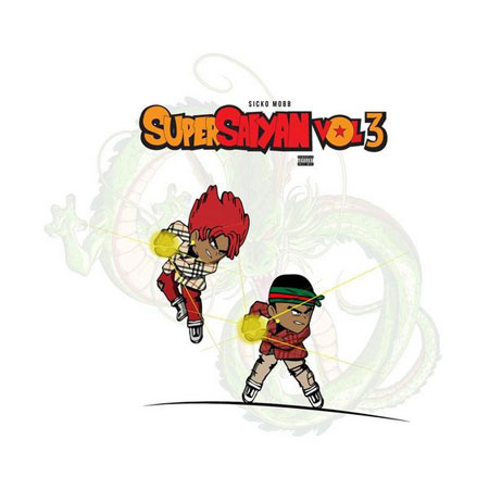 Sicko_Mobb_Super_Saiyan_Vol_3