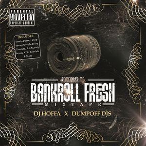 Bankroll_Fresh_Bankroll_Fresh