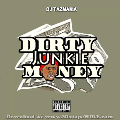 Dirty-Junkie-Money