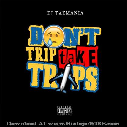 dont-trip-take-trips