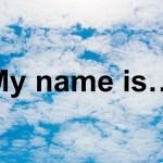 下の名前で自己紹介すると、恥ずかしいのって私だけ?
