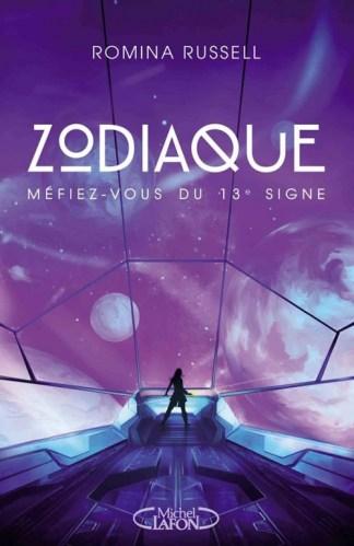Zodiaque, tome 1 : Méfiez-vous du 13e signe / Romina Russell. - Michel Lafon, 2015