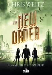 The New Order / Chris Weitz. - Editions du Masque (Msk), 2016