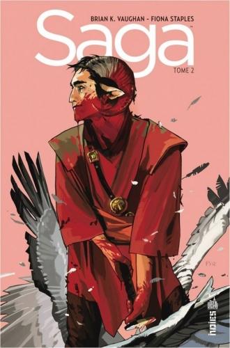 Saga tome 2 / Brian K. Vaughan et Fiona Staples. - Urban Comics (Indies), 2013