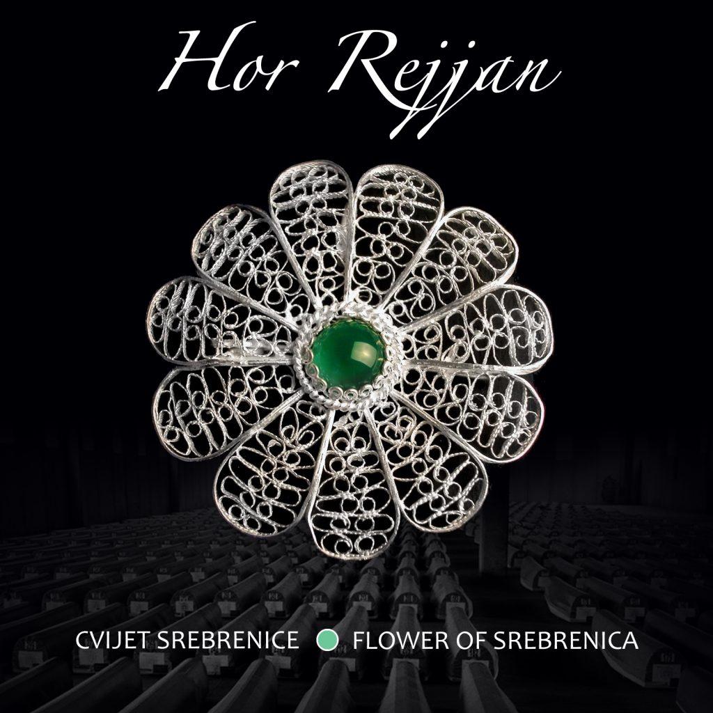 """Hor Rejjan """"Cvijet Srebrenice"""""""