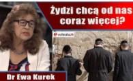 Żydzi chcą od nas coraz więcej? Dr Ewa Kurek o roszczeniach żydowskich, polityce wobec Izraela i wiz