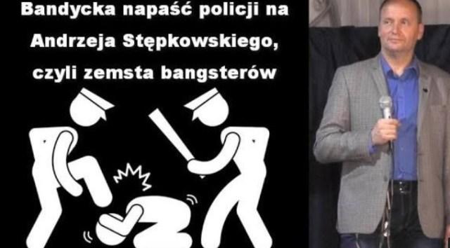 Bandycka napaść policji na Andrzeja Stępkowskiego, czyli zemsta bangsterów