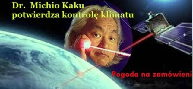 Dr Michio Kaku: Laserowa modyfikacja pogody