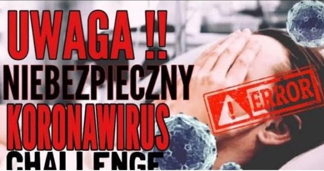 POLECAM TYT – CORONAVIRUS CHALLENGE!! UWAGA!!