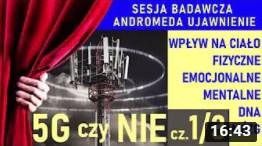 5G czy NIE  Wpływ na ciało fizyczne, emocjonalne, mentalne, DNA, mózg  1 3   Andromeda Ujawnienie 40