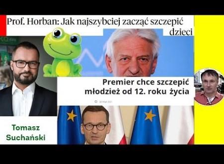"""Dr Z.Kękuś PPP 323 Czym Morawiecki szczepi 2,5 mln dzieci… """"Ambasador"""" Suchański/CEO. Kto to rząd?"""