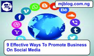 9 Effective Ways to Promote Business on Social Media