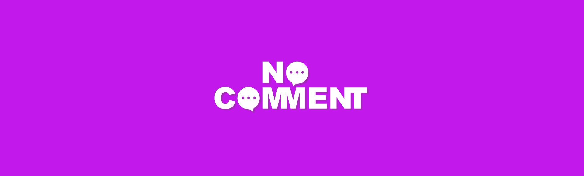 No Comment : le webzine de l'Oreille Cassée