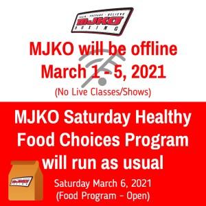 MJKO will be offline March 1-5, 2021