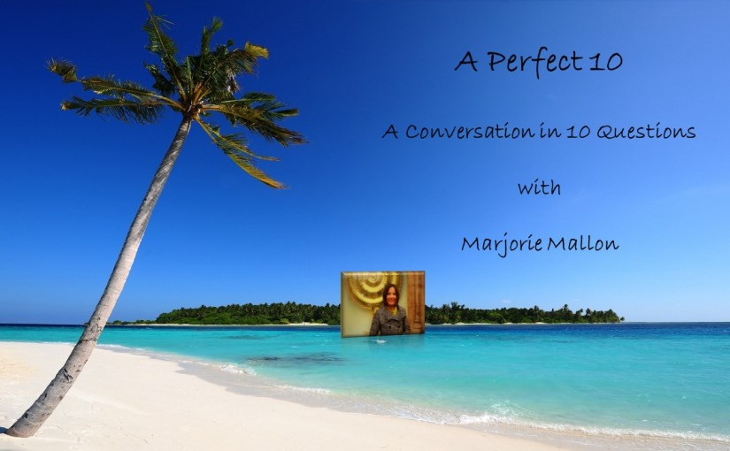 A Perfect 10 with Marjorie Mallon