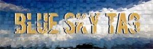 #Blue Sky Tag Challenge – #Blogchallenge – Tag, You're it!