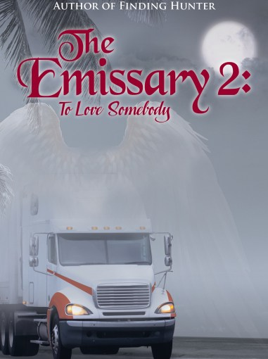 The Emissary 2: To Love Somebody is Now Available on Amazon