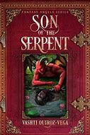 Book Review: #RRBC Son of The Serpent by Vashti Quiroz-Vega