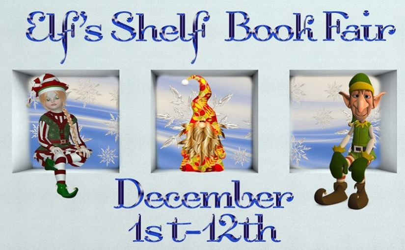 YAY! The Elf's Shelf Book Fair and Blogmas #12daysofbooks #writingcommunity #amreadingIndie #bookmas