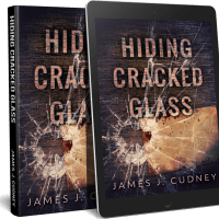 Cover Reveal for Hiding Cracked Glass in the Perceptions of Glass Series by James J. Cudney #Cover #Reveal