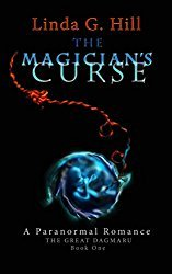 Kyrosmagica Book Reviews:        The Magician's Curse by Linda G. Hill #Paranormal #Romance
