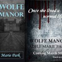 New Release Wolfe Manor - Adele Marie Park