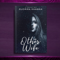 The Other Wife: A Twisted Tale By Ruchira Khanna @abracabadra01