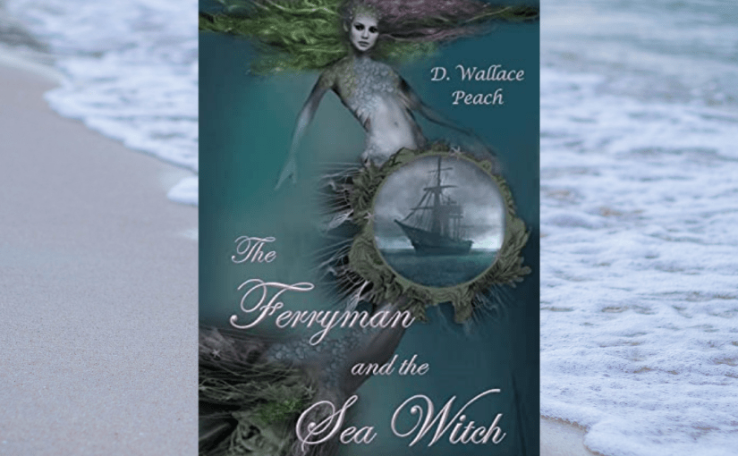 Book Review: The Ferryman and The Sea Witch@Dwallacepeach #Fantasy #Review