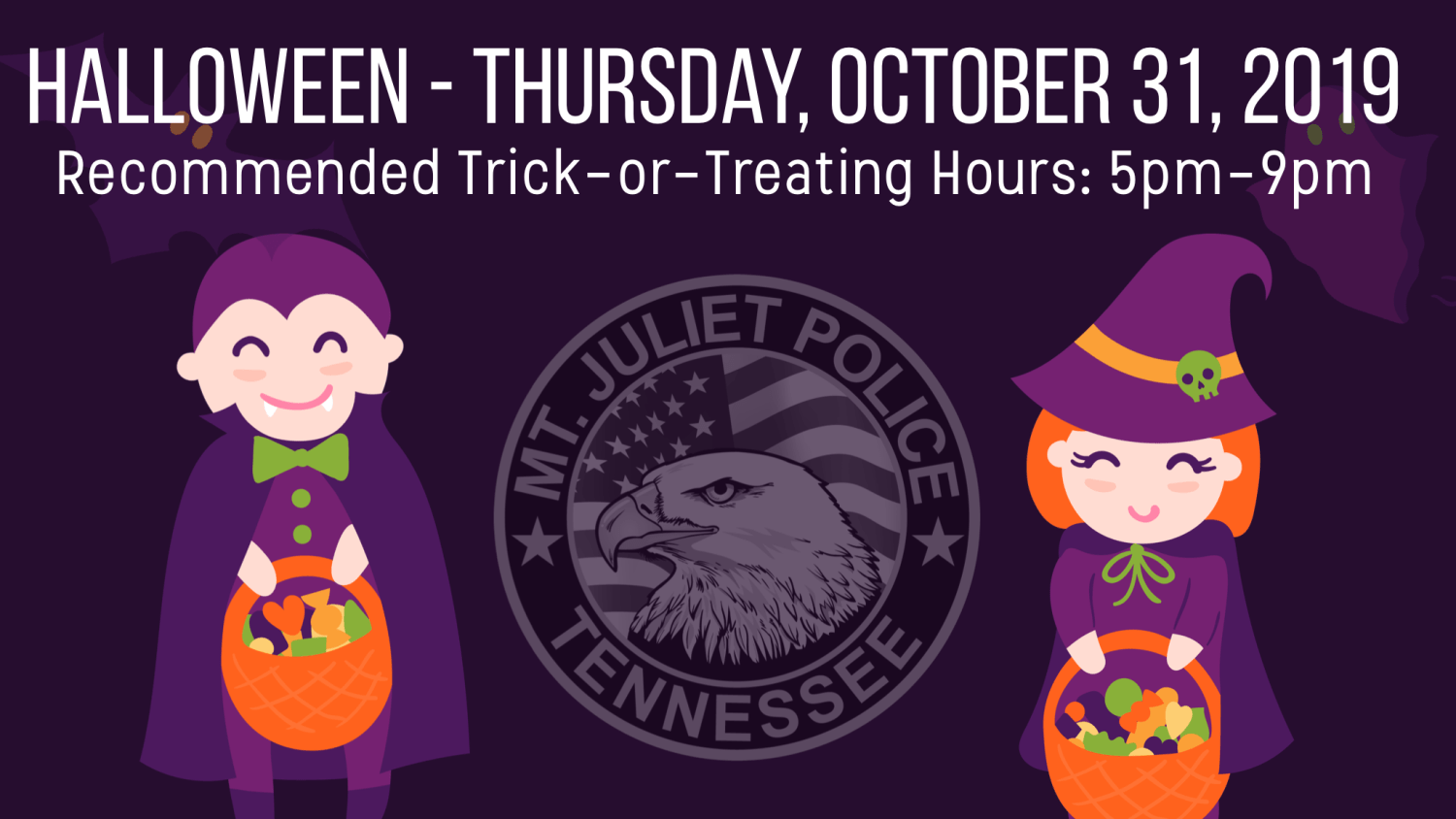 Graphic Image: Halloween - Thursday, October 2019 - Recommended Trick-or-Treating Hours: 5PM-9PM