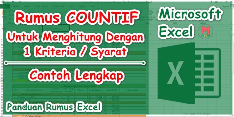Rumus COUNTIF Excel Untuk Menghitung Dengan 1 Kriteria