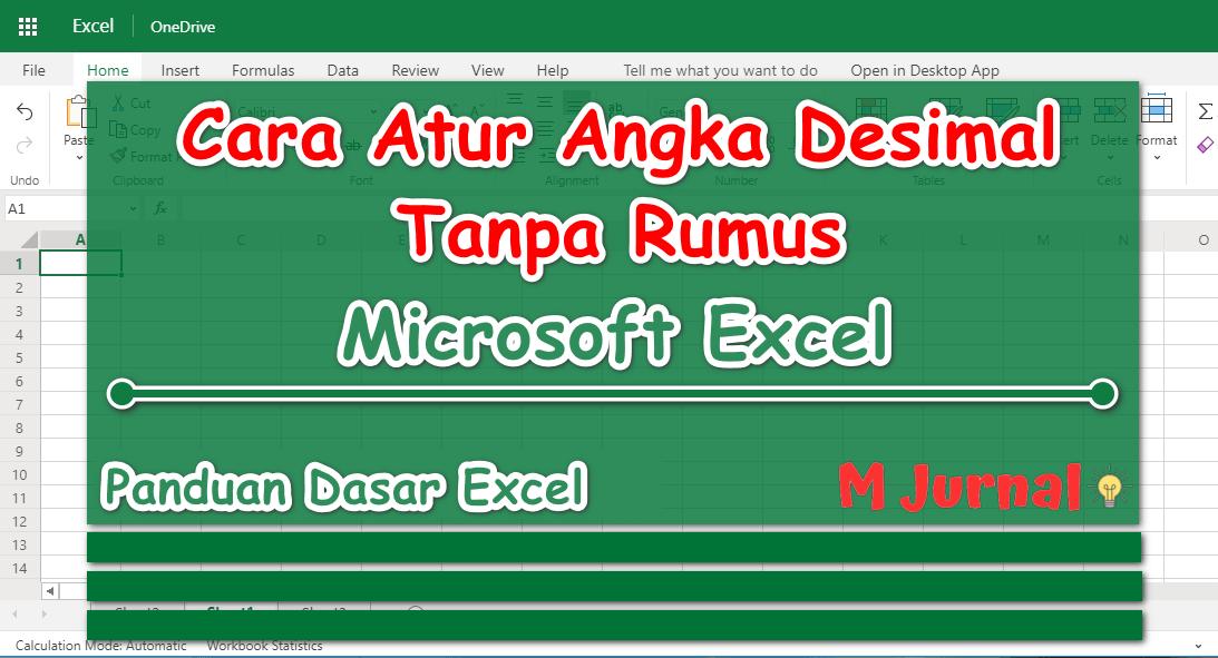 Panduan Desimal Excel Tanpa Rumus, Cara Terlengkap