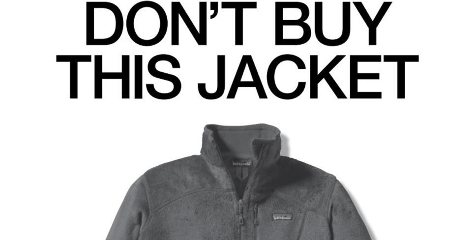 Patagonia ad telling people not to buy their jacket