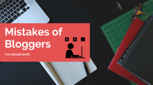 Top Mistakes of Bloggers
