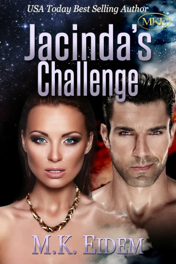 Jacinda's Challenge - Book 3 of the Challenge Series by MK Eidem