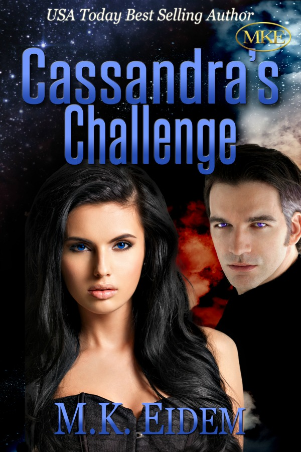 Cassandra's Challenge - Book 1 of the Challenge Series by M.K. Eidem