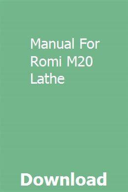 Manual For Romi M20 Lathe download pdf